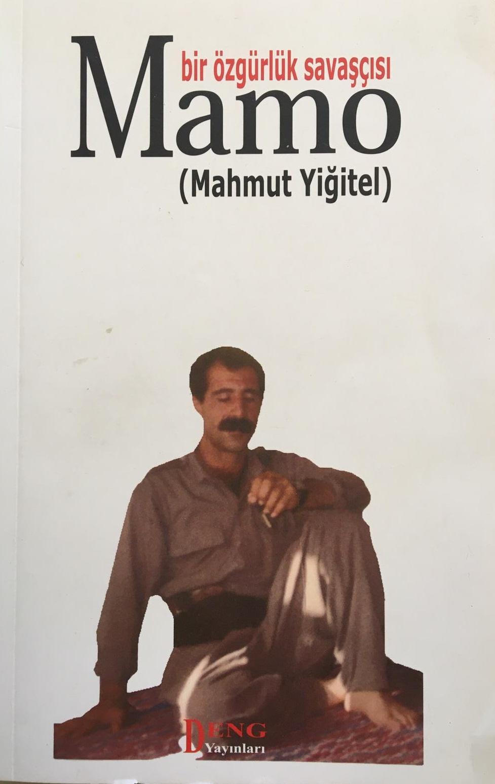 Bir Özgürlük Savaşçısı MAMO (Mahmut Yiğitel) Kitap Resmi