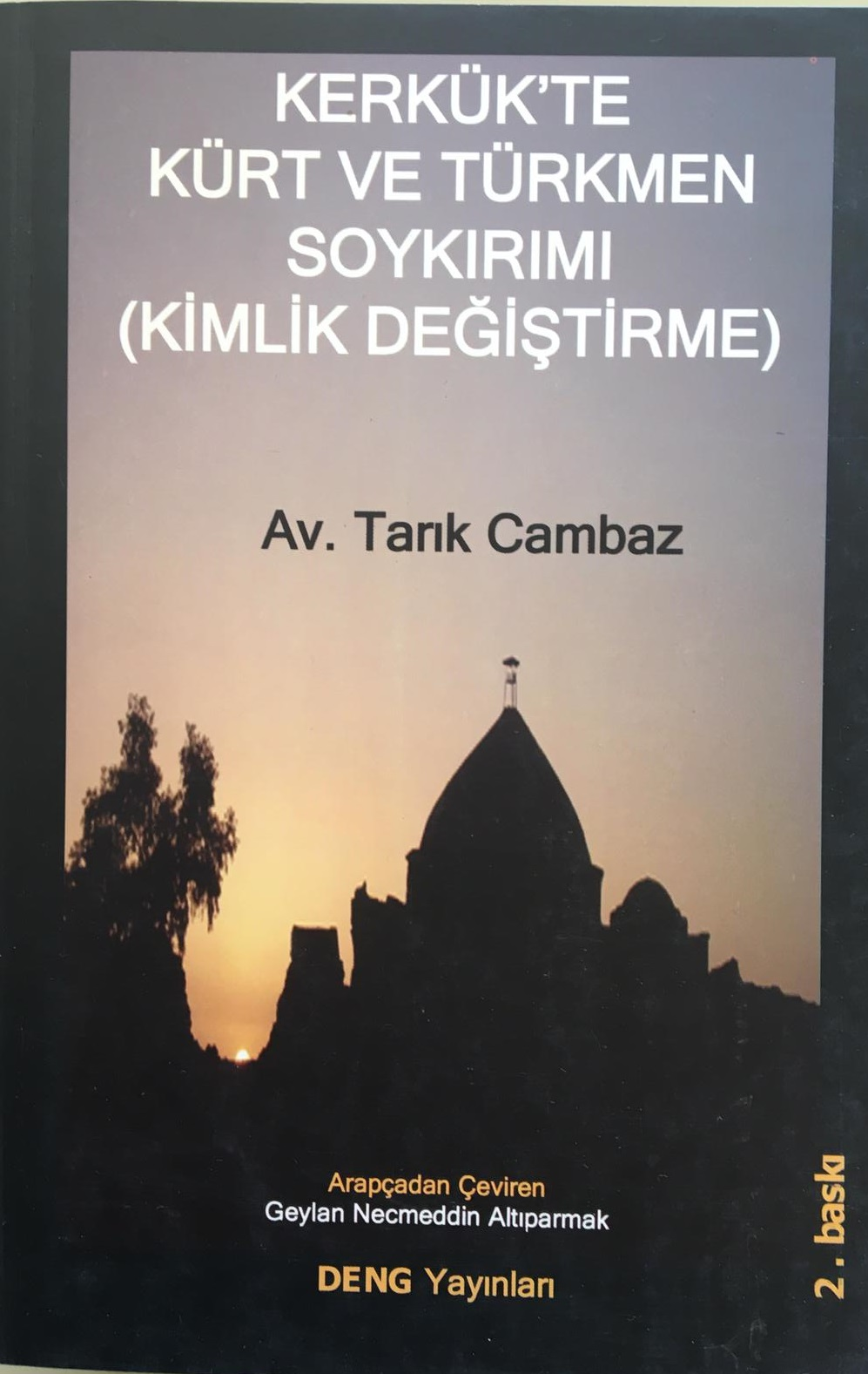 Kerkük'te Kürt ve Türkmen Soykırımı (Kimlik Değiştirme) Kitap Resmi