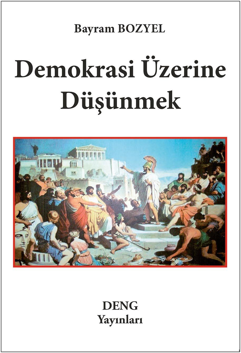 Demokrasi Üzerine Düşünmek Kitap Resmi